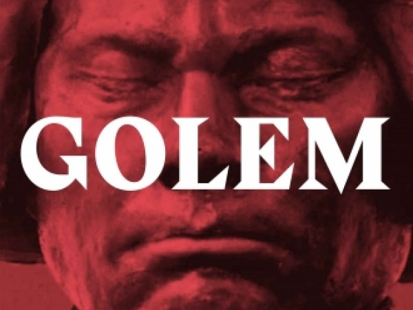 Exhibition: Golem